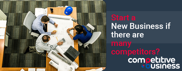 start-new-business-many-competitors